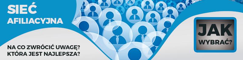 Sieć afiliacyjna – zarabianie naprogramach partnerskich